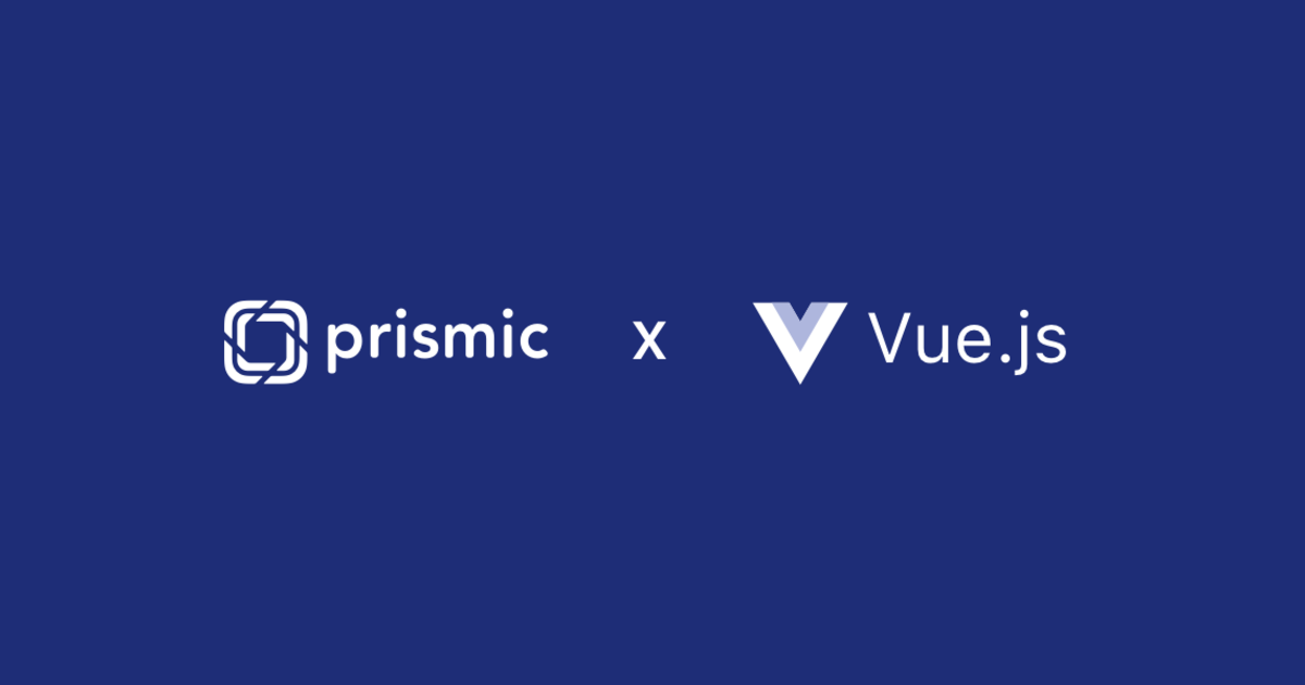 Getting started with the Vue js starter - Prismic